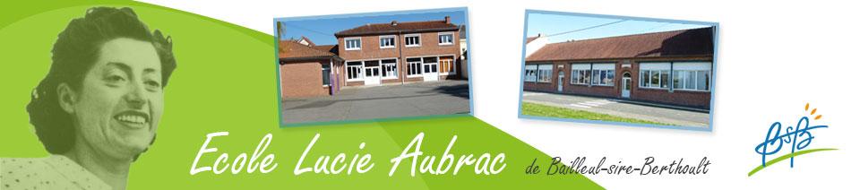 Ecole Lucie Aubrac de Bailleul-sire-Berthoult